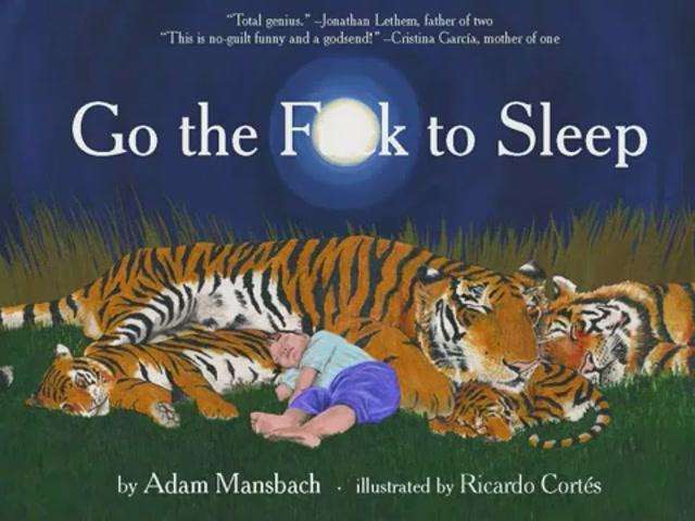 NWNmNzhhNDQ2MA==_o_go-the-fuck-to-sleep-