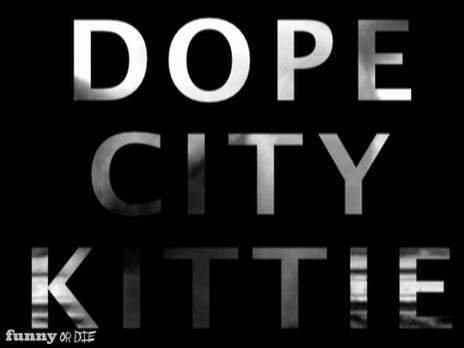 Dope City Pictures Dope City Kittie | Popscreen